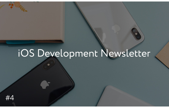 Blog = iOS Development Newsletter #4