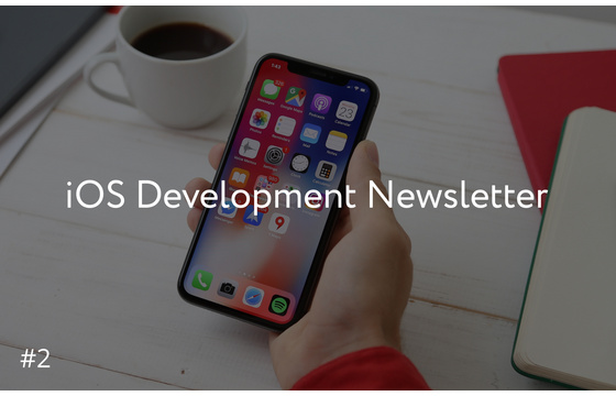 Blog = iOS Development Newsletter #2